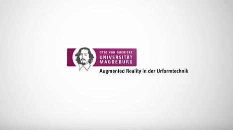 Augmented Reality in der Urformtechnik an der Uni Magdeburg